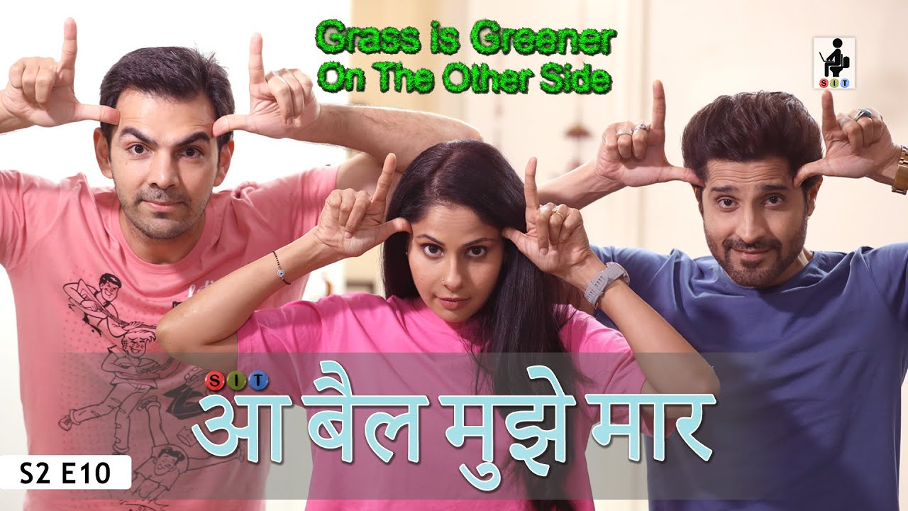 Download SIT   आ बैल मुझे मार  GIG   S2E10   Chhavi Mittal   Karan V Grover   Pracheen Chauhan