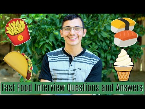 Fast Food Interview Questions and Answers | How to Answer Common Job Interview Questions