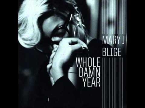 Mary J. Blige - Whole Damn Year (Audio) + Lyrics in the desription