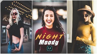 How To Edit Night Moody Preset   Lightroom Mobile Free DNG Presets  Night Moody Preset