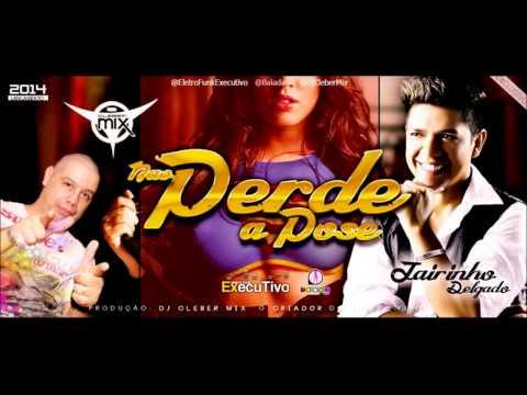 Dj Cleber Mix Feat Jairinho Delgado - Nao Perde A Pose (2014)