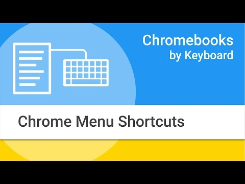 Navigating Your Chromebook by Keyboard: Chrome Menu Options and Shortcuts
