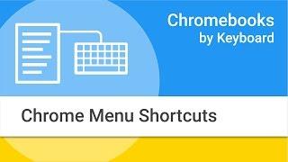 Navigating Your Chromebook by Keyboard: Chrome Menu Options and Shortcuts thumbnail