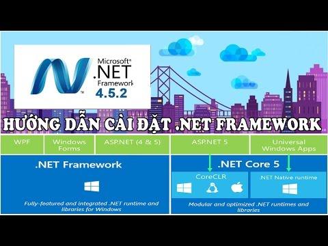 Hướng Dẫn Tải Và Cài đặt Microsoft .NET Framework - Bộ Framework Chính Thức Từ Microsoft