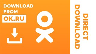 Download videos from OK.ru | Direct download from Odnoklassniki(OK.ru) without any Software