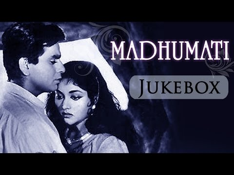 Madhumati (1958 )- All Songs Jukebox (HD)  - Dilip Kumar - Vyjayantimala - Mukesh - Lata Mangeshkar