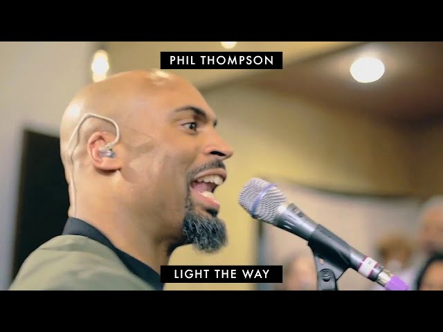 Light The Way (Official Session Recording) - Phil Thompson