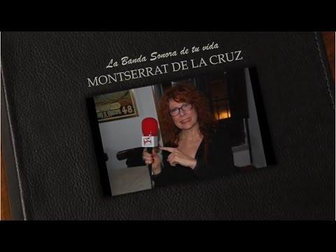 La BSO de tu vida: Montserrat de la Cruz