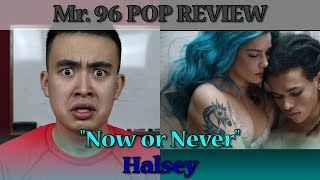 """Mr. 96 POP REVIEW: """"Now or Never"""" by Halsey (Episode 38)"""