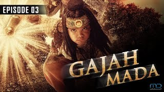 Gajah Mada - Episode 03