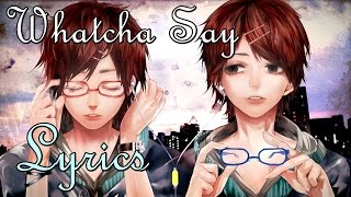 Nightcore - Whatcha Say [Cover]