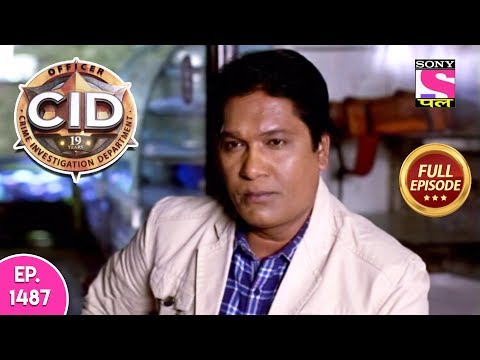 CID - Full Episode 1487 - 17th May, 2019