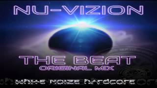 Nu Vizion   The Beat  white noise hardcore