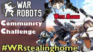 War Robots Community Challenge: #WRStealinghome