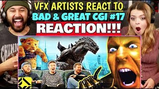 VFX Artists React To Bad & Great CGi 17 -  REACTION!!!