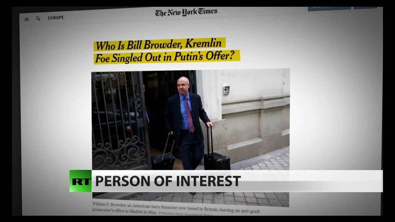 Russia wants to question US investigator Bill Browder