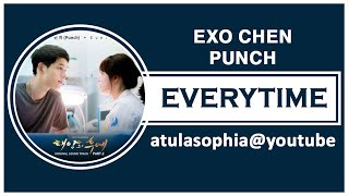 [Phiên âm Tiếng Việt] Everytime - EXO Chen ft Punch (Descendants Of The Sun OST)