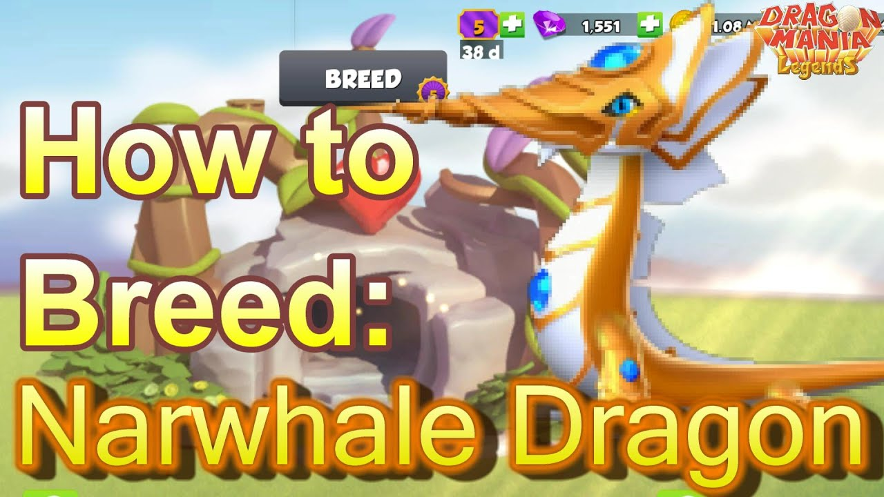 How to Breed: Legendary NARWHALE Dragon - Dragon Mania ...