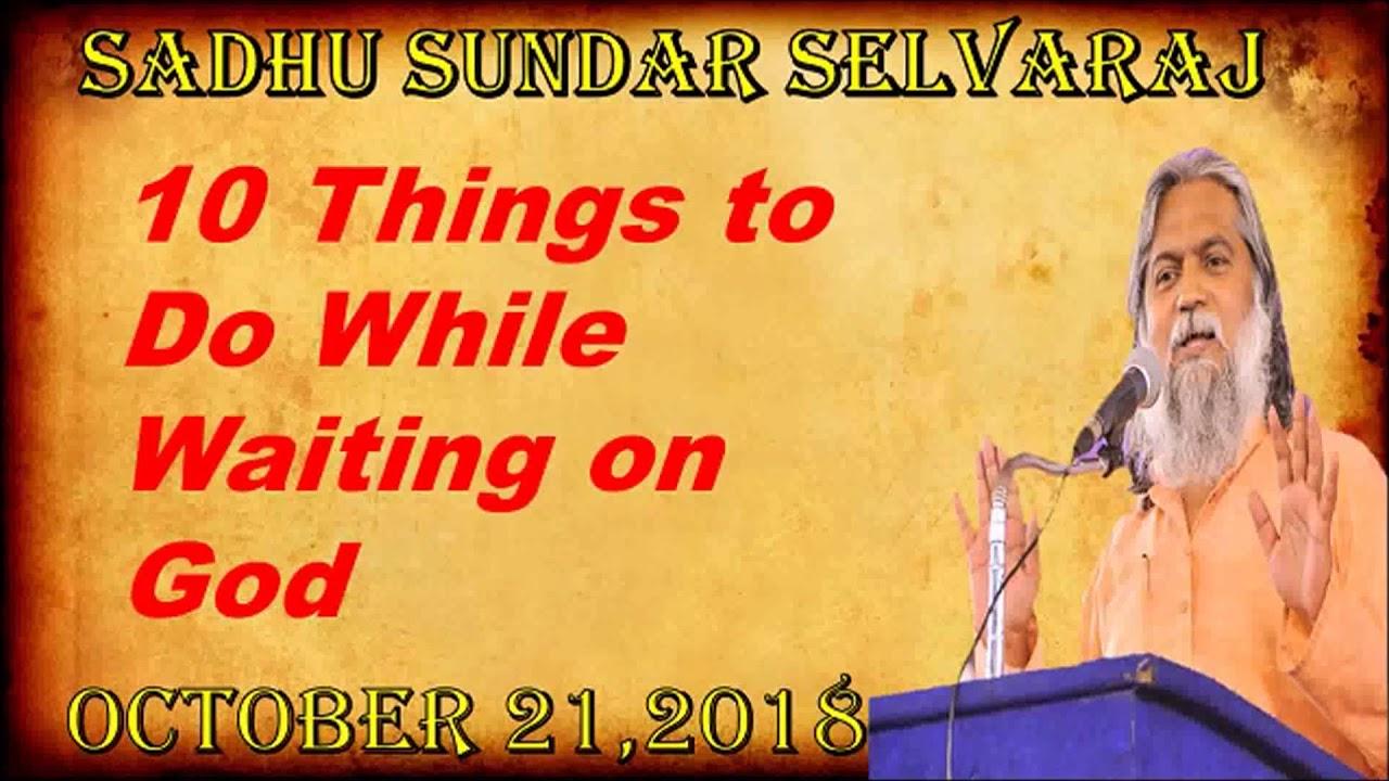 Sadhu Sundar Selvaraj 10 Things to do while waiting on God