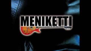 Meniketti - Hard As I Try