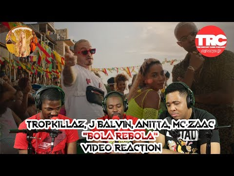 "Tropkillaz J Balvin Anitta MC Zaac  ""BOLA REBOLA""   Reaction"