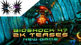 BIOSHOCK 4 Discussion   2K Publisher may have TEASED the next installment!
