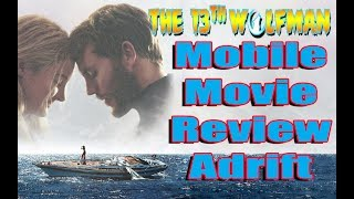 Mobile Movie Review Adrift
