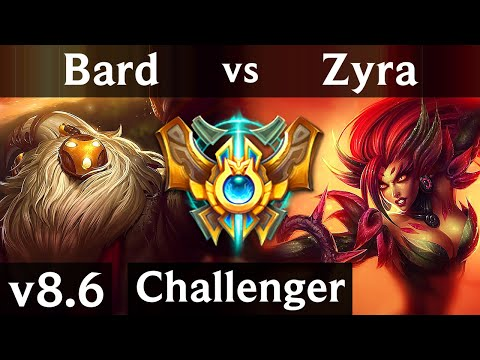 BARD vs ZYRA (SUPPORT) /// Korea Challenger /// Patch 8.6