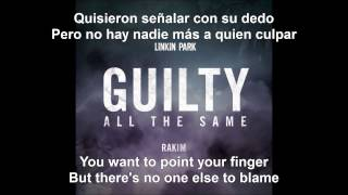 GUILTY ALL THE SAME [INGLES - ESPAÑOL] - Linkin Park (feat. Rakim)