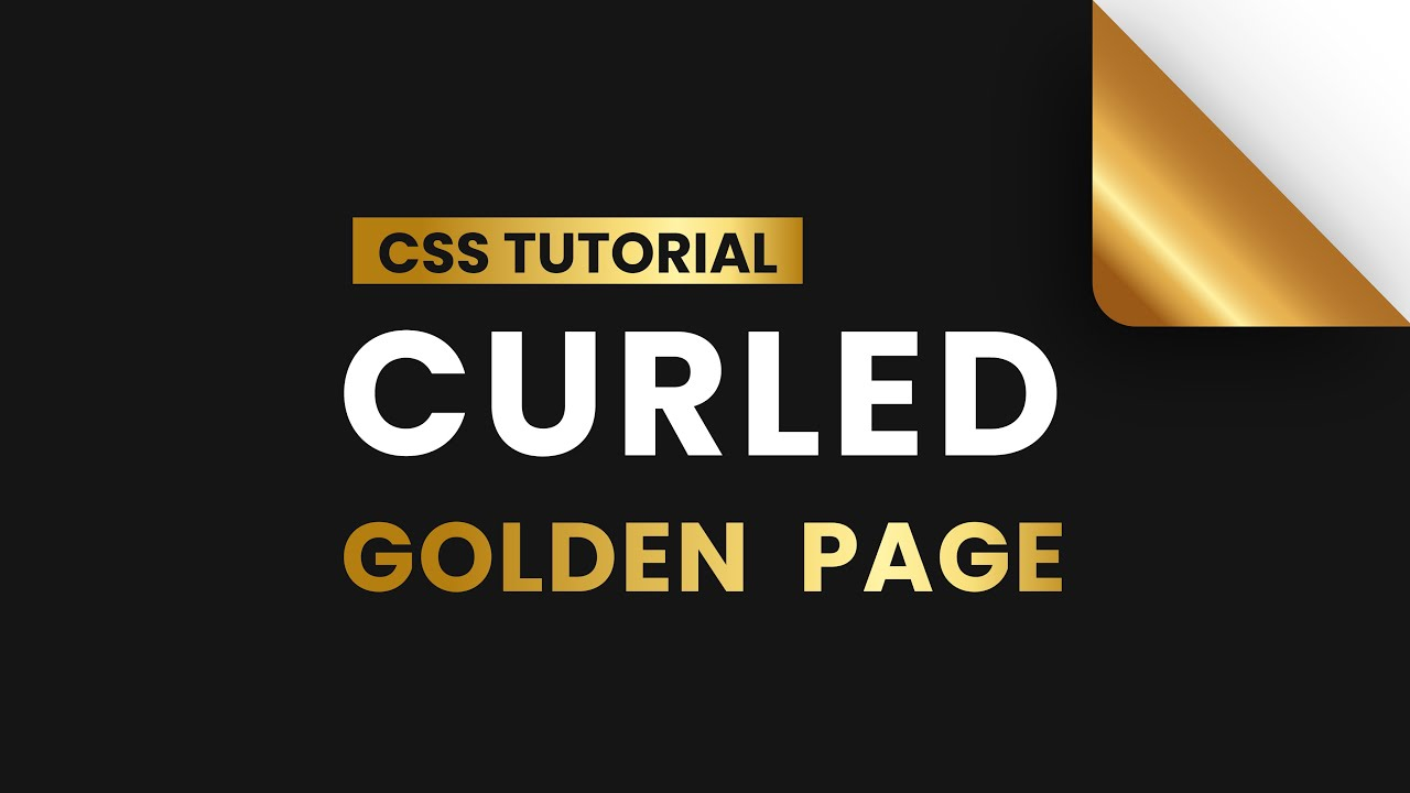 CSS Curled Gold Page Effect | CSS Tricks