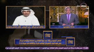 مساء dmc - كاتب صحفي سعودي: مصر ضيفة شرف المهرجان الوطني للتراث والثقافة في دورته الـ 31