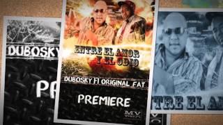 Entre el Amor y el Odio ( Dubosky ft Original Fat - no original  )