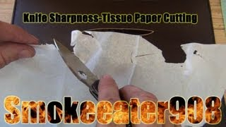 Knife Sharpness-Tissue Paper Cutting