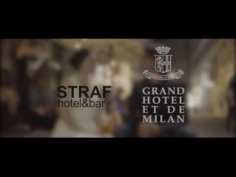 Official Video STRAFhotel&bar | Grand Hotel et de Milan 2016