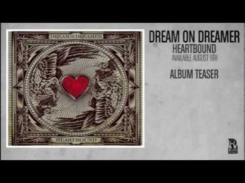 Dream On Dreamer - Heartbound FULL ALBUM TEASER