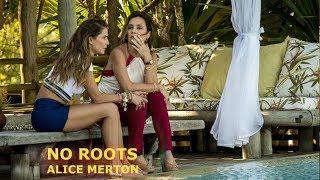 Baixar No Roots - Alice Merton | Segundo Sol