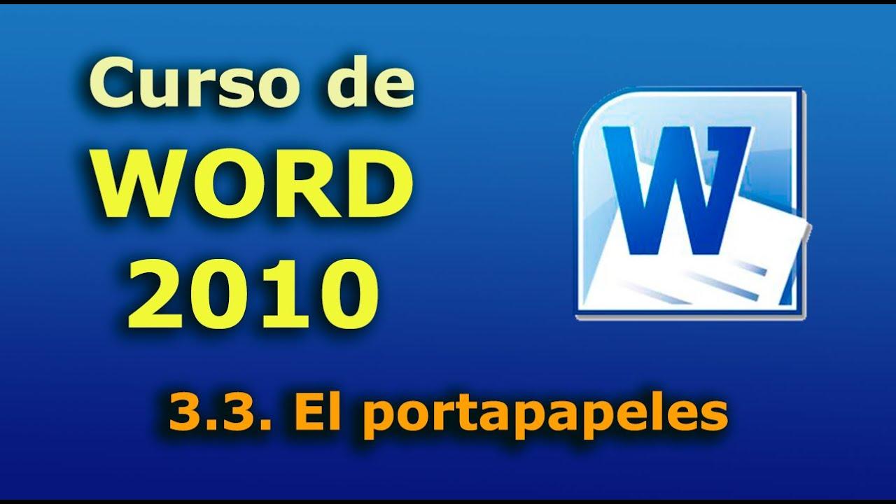 curso de microsoft word 2010 p03 portapapeles youtube