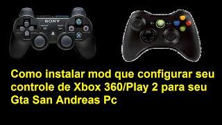 Como instalar mod que configurar seu controle de Xbox 360/Play 2 para seu Gta San Andreas Pc
