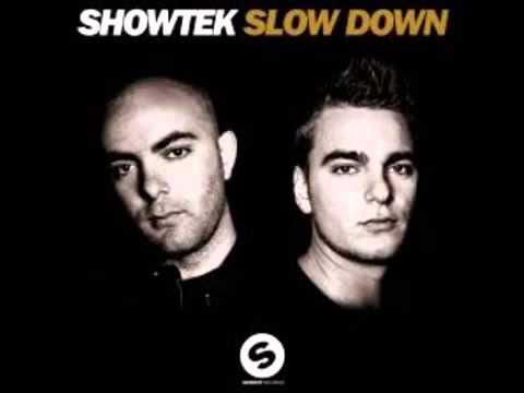 Showtek - Slow Down.mp3