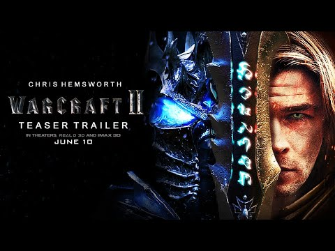 Warcraft 2: First Trailer #1 Concept | Rise of the Lich King | Chris Hemsworth (2022 Movie)