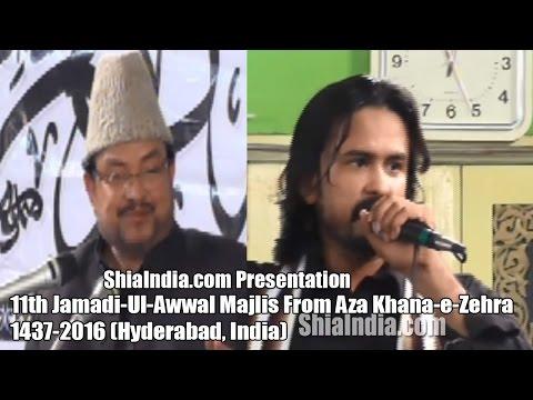 11th Jamadi-Ul-Awwal Majlis Shahadat-e-Shehzadi-e-Kounain From Aza Khana-e-Zehra 1437-2016