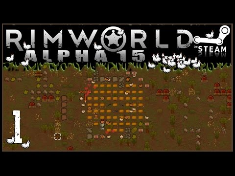RIMWORLD: Chicken Farmer 01 - Recruitment Made Easy (Alpha 15 + Mods & Dev Tools)