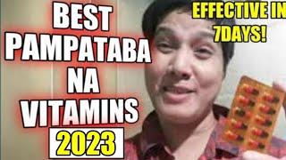 Pampataba na VITAMINS | SUPER EFFECTIVE TALAGA!