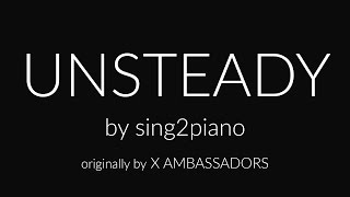 Unsteady (Piano karaoke demo) X Ambassadors