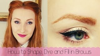 How To Shape, Dye & Fill In Brows!