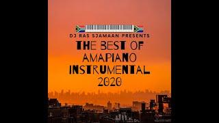 The Best Of Amapiano 2020 Instrumental 🇿🇦🎹🎶 - DJ Ras Sjamaan ❌❌❌