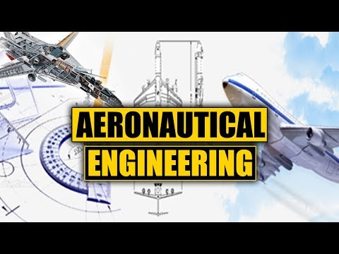 What is Aerospace Engineering? (Aeronautics)