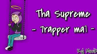 Tha Supreme - 7rapper ma1 [Lyrics]