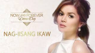 Donna Cruz - Nag-Iisang Ikaw (Audio) 🎵 | Now and Forever