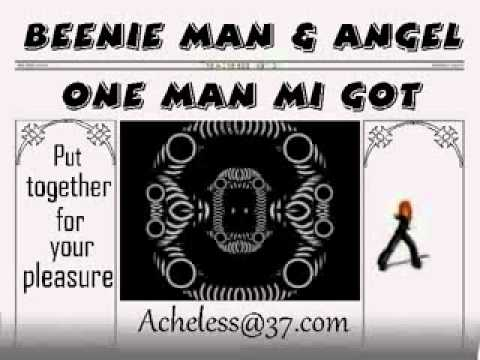 Beenie Man & Angel - One Man Mi Got